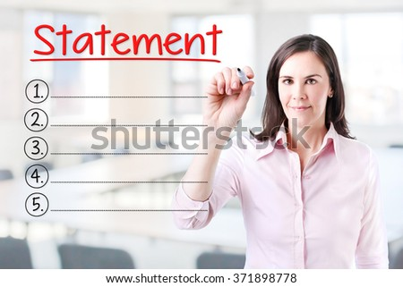 Business woman writing blank Statement list. Office background.