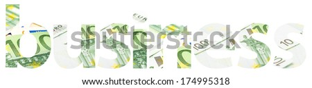 Business Word Abstract Isolated Made Of Euro Money