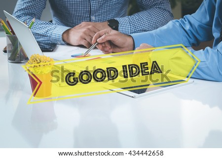BUSINESS WORKING OFFICE Good Idea TEAMWORK BRAINSTORMING CONCEPT - stock photo