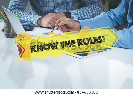 BUSINESS WORKING OFFICE Know The Rules! TEAMWORK BRAINSTORMING CONCEPT - stock photo