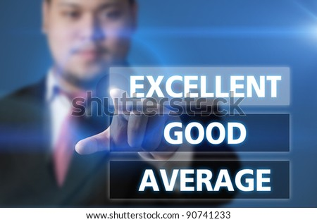 Businessman click to excellent button - stock photo
