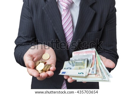 Businessman cover growing of bill or banknotes and coin euro money. have clipping path.