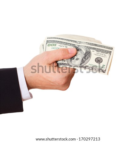 Businessman Giving Money Cash Dollars in  Hands of passing them to the client. Concept of Money. Isolated, Space for Text