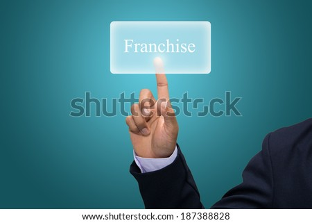 Businessman hand pointing franchise. - stock photo