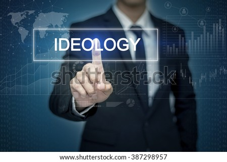 Businessman hand touching IDEOLOGY  button on virtual screen
