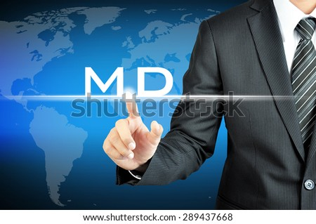 Businessman hand touching MD (or Managing Director) sign on virtual screen