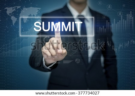 Businessman hand touching SUMMIT button on virtual screen