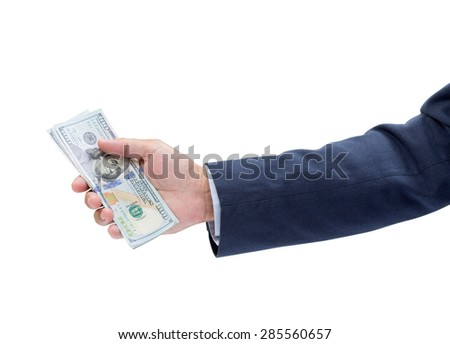 Businessman hand with money, United stage dollar bill isolated on white background; clipping path