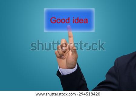 "Businessman hand write a concept ""good idea "" - stock photo"