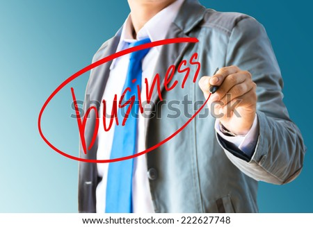 businessman hand writing business - stock photo