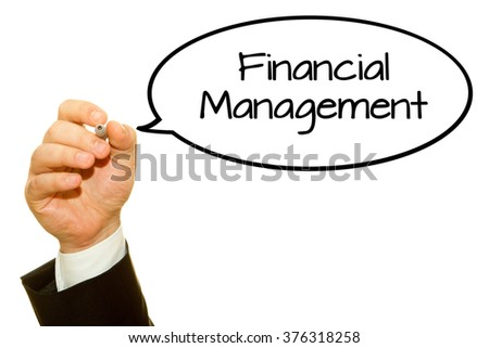 Businessman hand writing Financial Management on a transparent wipe board