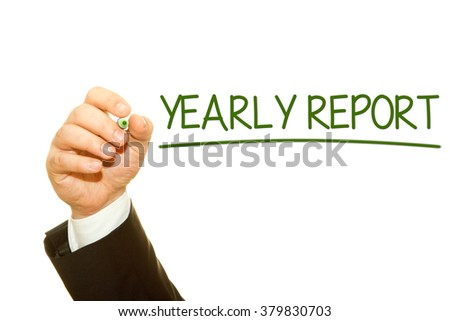 Businessman hand writing Yearly Report on a transparent wipe board. Fiscal year concept.