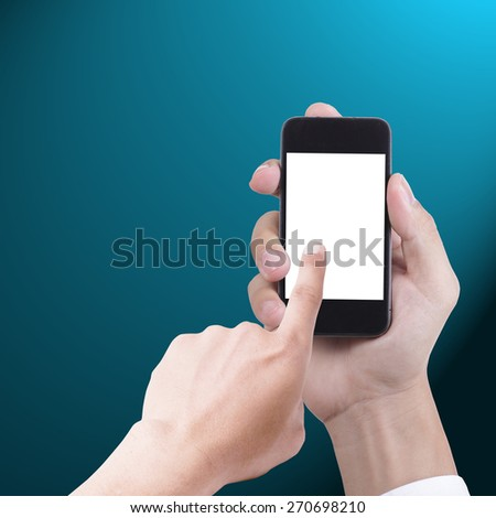 Businessman hold smartphone use to communicate your friend. - stock photo