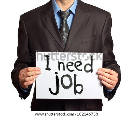 """Businessman holding sign """"I need job"""" - stock photo"""