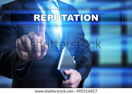 "Businessman is pressing button on touch screen interface and selecting ""Reputation"". Business concept."