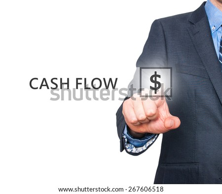 Businessman pressing Cash Flow button on virtual screens. $ icon. Isolated on white. Business, technology and internet concept - Stock Image - stock photo