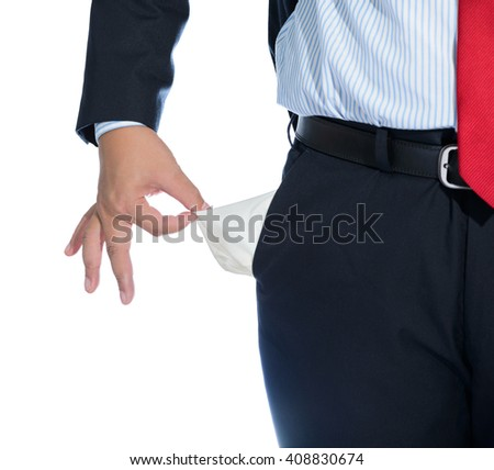 Businessman Pulling out Empty Pocket Isolated on white background