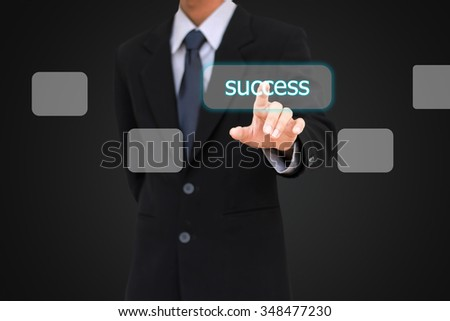 "Businessman select Choice ""Success"" on air touch screen."