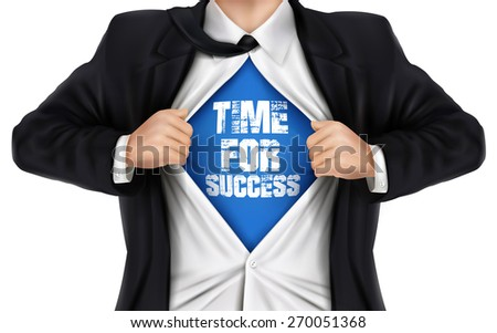 businessman showing Time for success words underneath his shirt over white background - stock photo