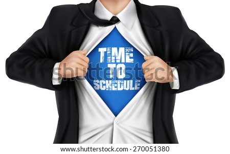 businessman showing Time to schedule words underneath his shirt over white background - stock photo