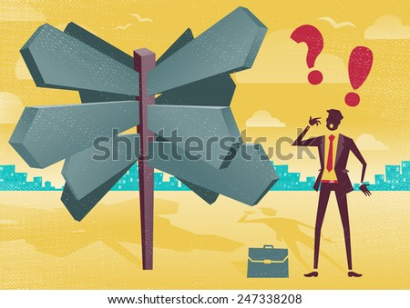 Businessman Sign Post Dilemma. Great illustration of Retro styled Businessman with a selection of Business related options and choices to make. All recruitment Agencies need one of these! - stock photo