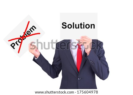 Businessman swap paper showing contrast idea by showing solution and ignore problem