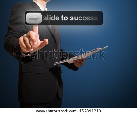 businessman touch slide to success