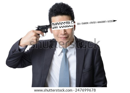 businessman use gun shoot word impossible in his head isolated on white background ,Motivation concept - stock photo