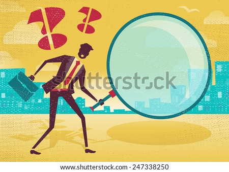Businessman uses magnifying glass to find clues. Great illustration of Retro styled Abstract Businessman searching for a clue with his gigantic magnifying glass. - stock photo