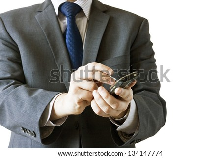 Businessman using a smartphone to send messages isolated on white background