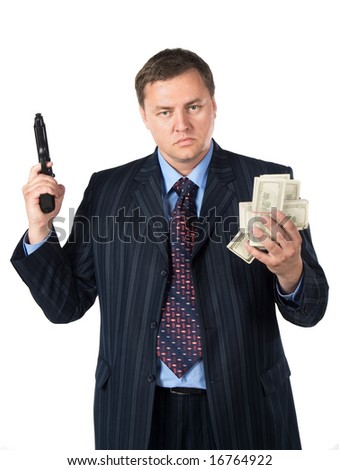Businessman with gun and money. Isolated on white - stock photo