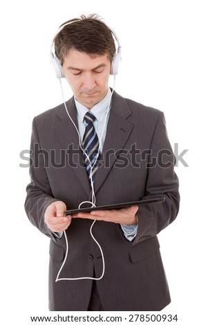 businessman with tablet pc and headphones, isolated - stock photo
