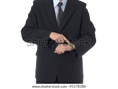 businessman with watch on white isolated background