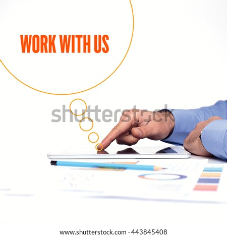 BUSINESSMAN WORKING OFFICE  WORK WITH US COMMUNICATION TECHNOLOGY CONCEPT - stock photo