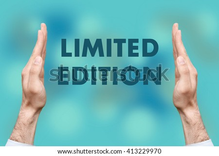"""Businessmen from both hands """" LIMITED EDITION """" writes - stock photo"""