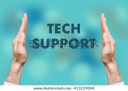 """Businessmen from both hands """" TECH SUPPORT """" writes - stock photo"""