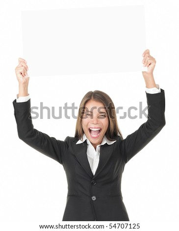 Businesswoman holding sign over her head excited - isolated on white background.