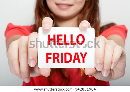 Businesswoman showing card with hello friday message, - stock photo