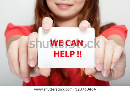 Businesswoman showing card with we can help message,Business finance, tax, accounting, statistics and analytic research concept - stock photo