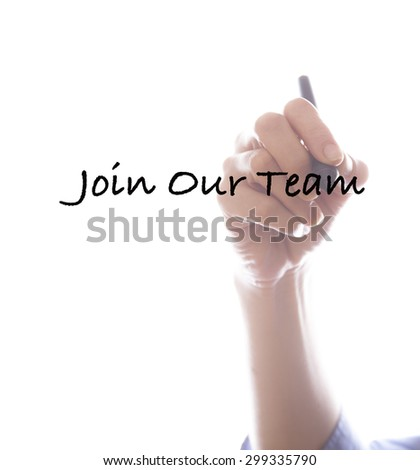 Businesswoman writing join our team ,white background,business background - stock photo