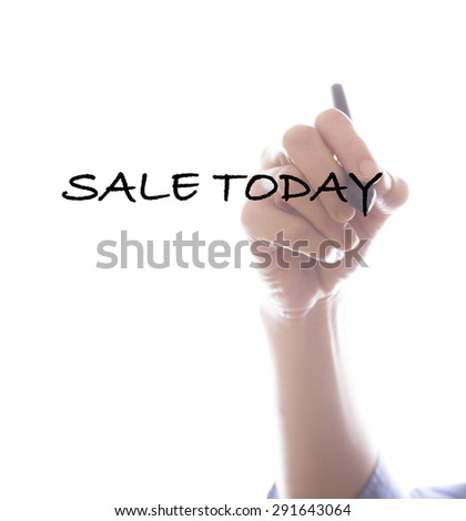 Businesswoman writing sale today  ,white background,business background - stock photo