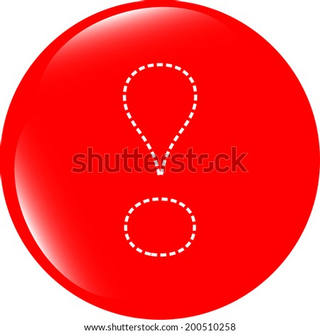 button exclamation mark symbol attention sign isolated on white - stock photo