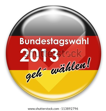 "Button labeled with ""go vote"" for the German Bundestagswahl election in 2013, isolated on white background."