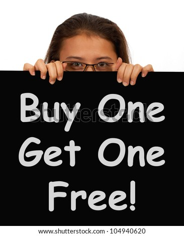 Buy One Get 1 Free Sign Shows Discounts Or Reductions - stock photo