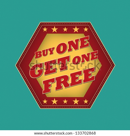 buy one get one free - retro style blue, ocher, red hexagon label with text and stars, business concept - stock photo
