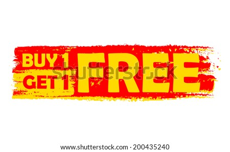 buy one get one free - text in yellow and red drawn label, flat design, business shopping concept - stock photo