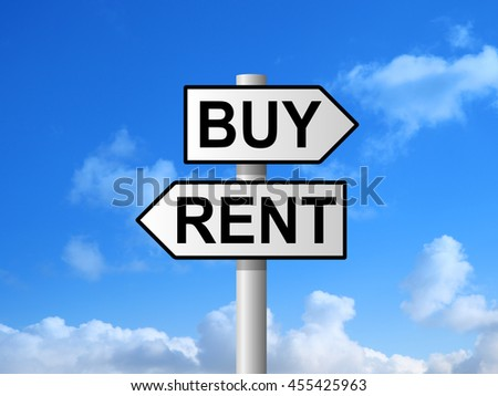Buy or rent on signpost against blue sky