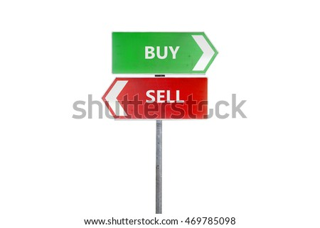 Buy or sell direction board with green and red color on the isolate white backgrounds, stock market concept, trading concept.