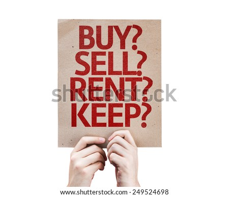 Buy? Sell? Rent? Keep? card isolated on white background - stock photo