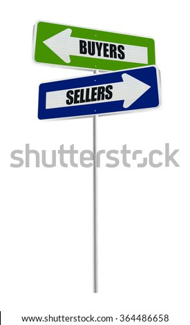 Buyers Sellers One Way Arrow Street Sign isolated on white background